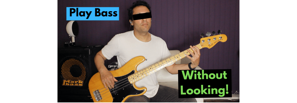 How To Play Bass Guitar Without Looking At Your Hands