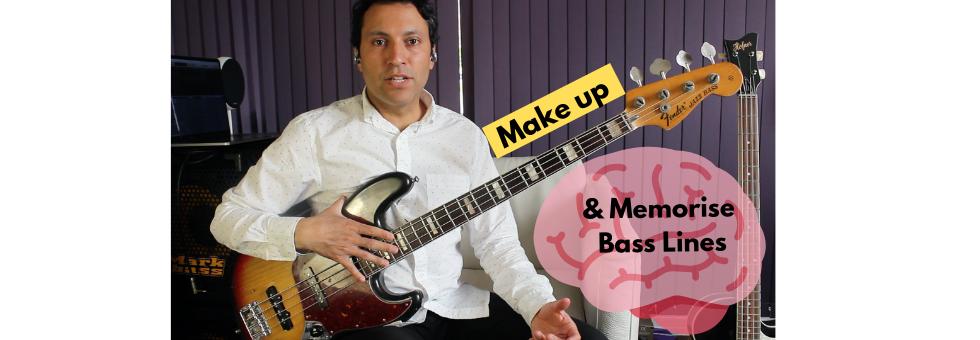 Make Up & Memorise Bass Lines REALLY Easily