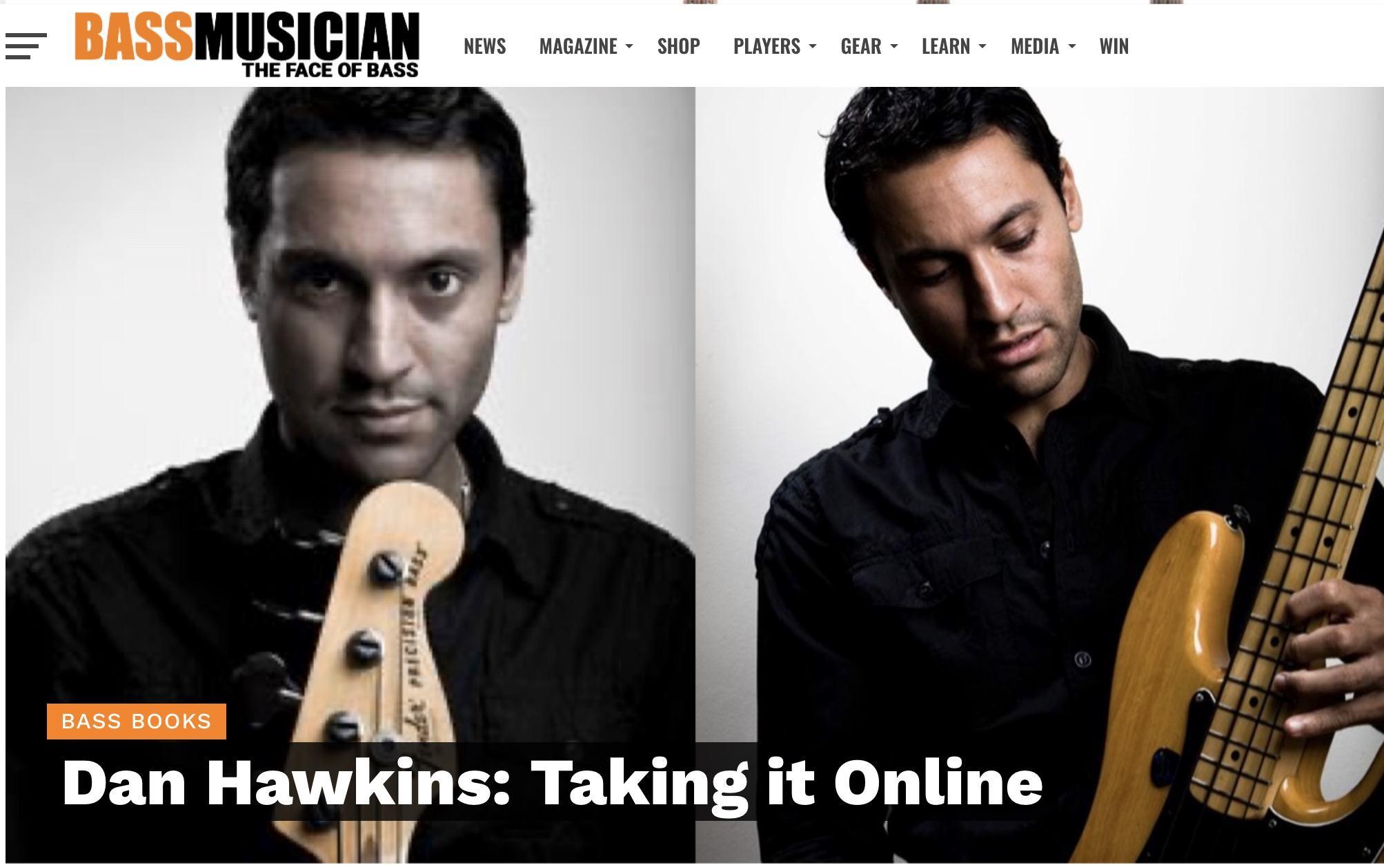 Bass Musician Magazine Dan Hawkins Bass Interview