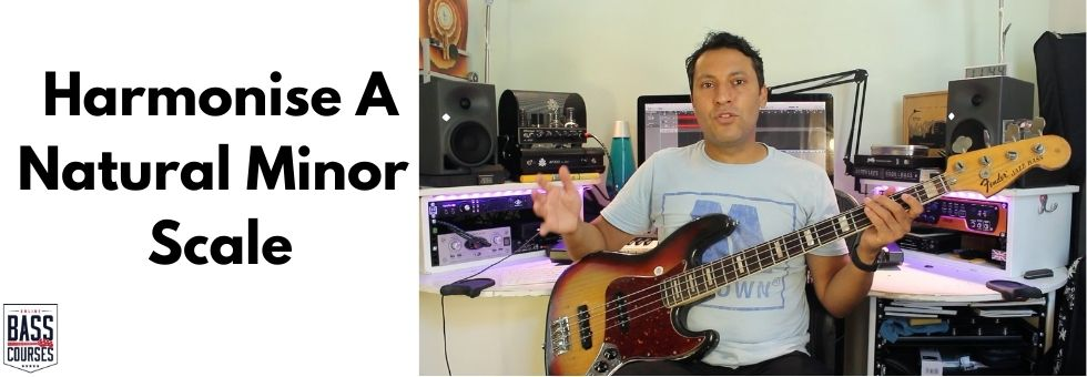 Harmonising The Natural Minor Scale - Play Bass Lines, Chords & Solos!