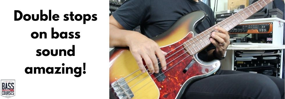Bass 'Double Stops' - What Are They & How To Use Them